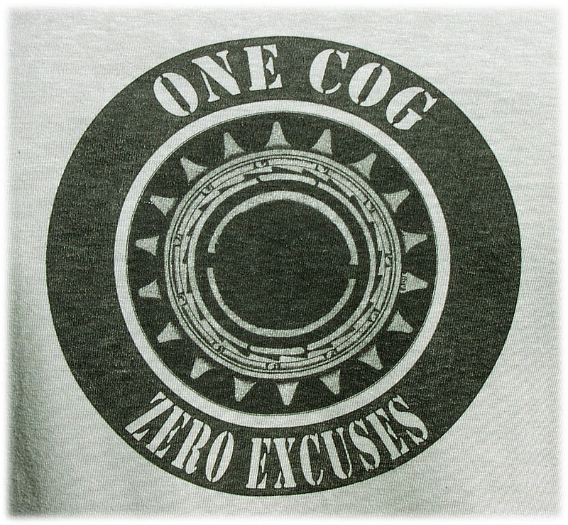 One Cog Zero Excuses